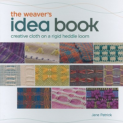 The Weaver's Idea Book By Patrick, Jane/ Budd, Ann (EDT)
