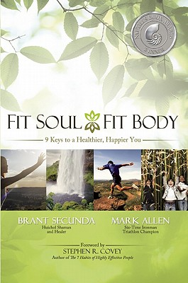 Fit Soul, Fit Body By Secunda, Brant/ Allen, Mark